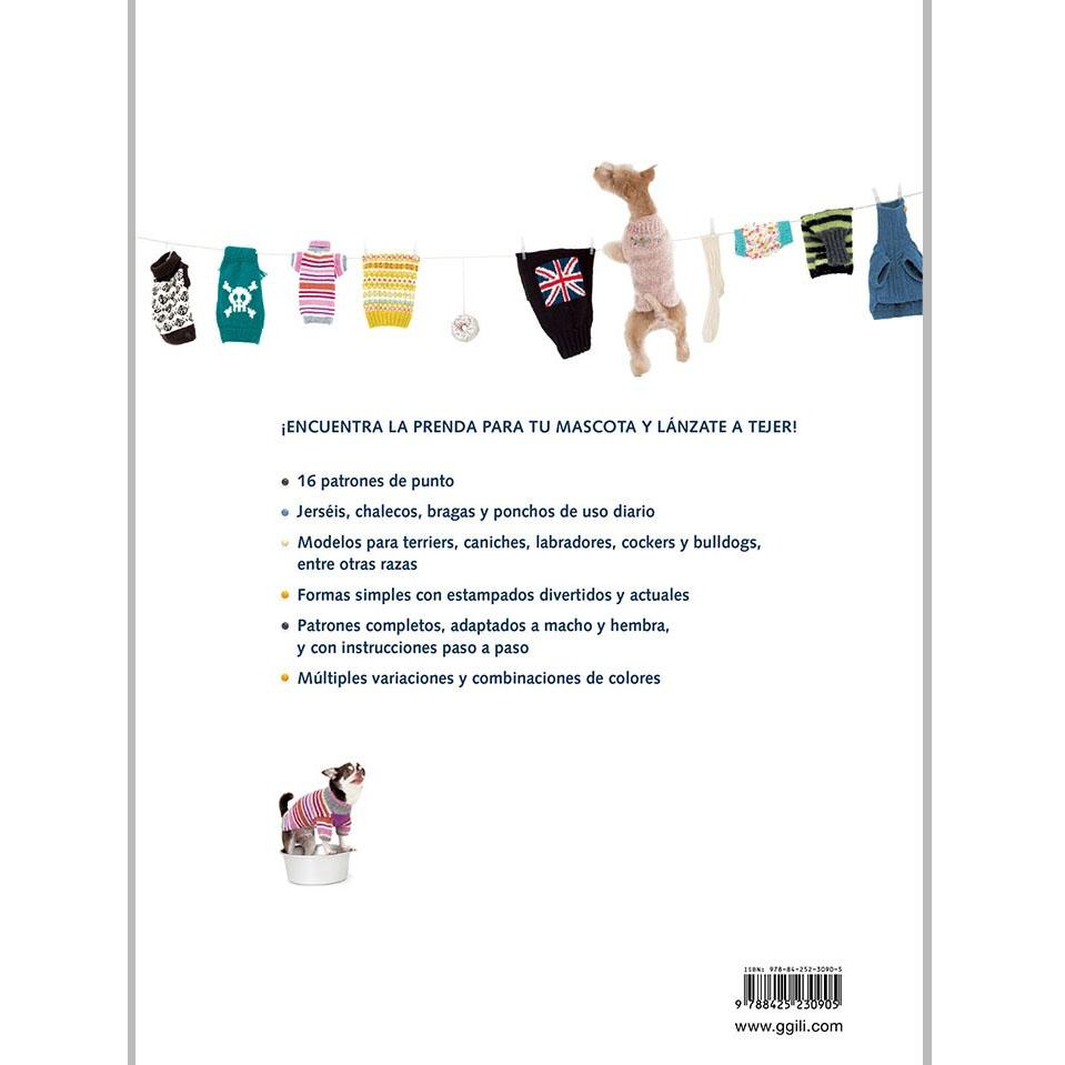 Prendas de punto para perros. Aprende a tejer jerséis y accesorios para tu  mascota