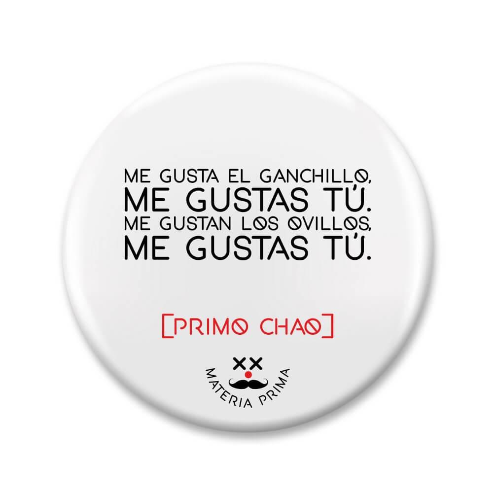 Chapa Me Gusta El Ganchillo Me Gustas Tú Dos Punts Shop